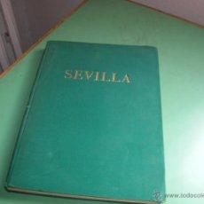 Libros antiguos: PRECIOSO LIBRO, SEVILLA . Lote 50481681