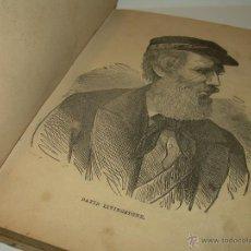 Libros antiguos: LIBRO TAPAS DE PERGAMINO...AÑO 1.882.......DAVID LIVINGSTONE O ID POR TODO EL MUNDO..CON GRABADOS.. Lote 50558096