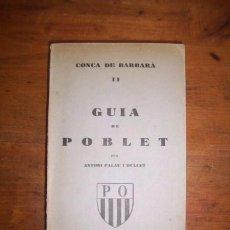 Libros antiguos: PALAU I DULCET, ANTONI. GUIA DE POBLET . Lote 50567992