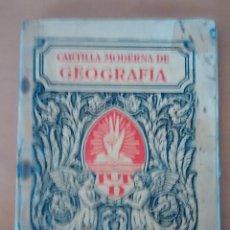 Libros antiguos: LIBRO CARTILLA MODERNA DE GEOGRAFÍA, 30 PÁGINAS, CON MAPAS ANTIGUOS E ILUSTRACIONES. Lote 50700091