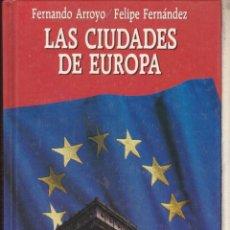 Libros antiguos: · LAS CIUDADES DE EUROPA .. Lote 51021622