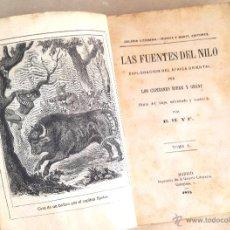 Libros antiguos: LAS FUENTES DEL NILO - 1875 - LOS CAPITANES SPEKE Y GRANT - 1ª EDICIÓN . Lote 51103490