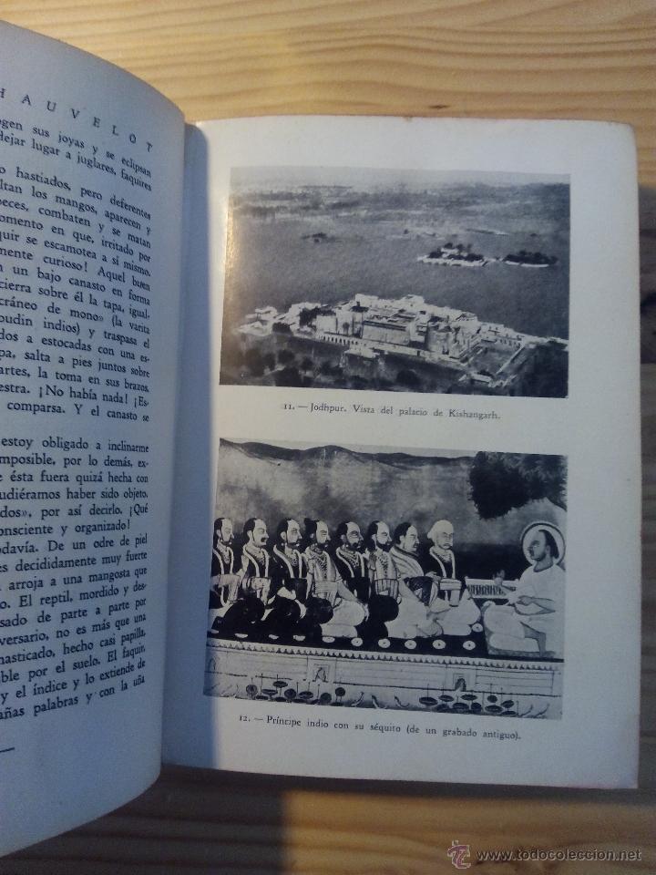 Libros antiguos: LA INDIA MISTERIOSA, ROBERT CHAUVELOT, Primera edición AÑO 1929. ilustrada 155 fotografías. - Foto 3 - 51123003