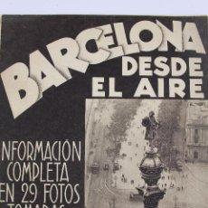 Libri antichi: RV-99. BARCELONA DESDE EL AIRE. 29 FOTOS TOMADAS EN AVION POR GASPAR. AÑOS 30.. Lote 51138691