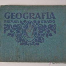 Libros antiguos: ANTIGUO LIBRO * GEOGRAFIA PRIMER GRADO 1931. Lote 51318755