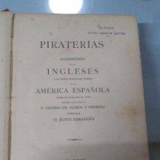 Libros antiguos: PIRATERÍAS Y AGRESIONES DE LOS INGLESES,1883,DIONISIO DE ALSEDO,OBRA RARILLA,REGULAR ESTADO,MAPA MAL. Lote 51370812