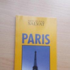 Libros antiguos: GUIAS DE VIAJE SALVAT PARIS. Lote 51436065