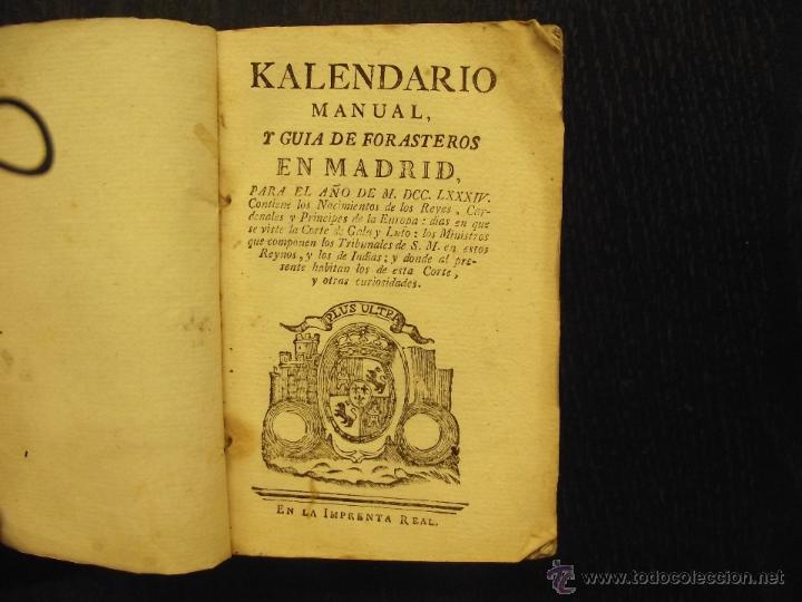 KALENDARIO MANUAL Y GUÍA DE FORASTEROS EN MADRID, PARA EL AÑO DE 1784 (Libros Antiguos, Raros y Curiosos - Geografía y Viajes)