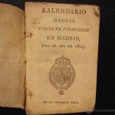 Libros antiguos: KALENDARIO MANUAL Y GUÍA DE FORASTEROS EN MADRID, PARA EL AÑO DE 1805. Lote 51487001