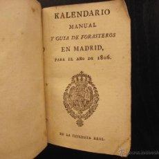 Libros antiguos: KALENDARIO MANUAL Y GUÍA DE FORASTEROS EN MADRID, PARA EL AÑO DE 1806. Lote 51487017