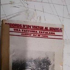 Libros antiguos: RECORDS D'UN VIATGE AL SENEGAL. Lote 51615284