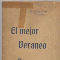 Libros antiguos: EL MEJOR VERANEO- JOSE SANCHIS Y SIVERA-LIBRERIA DE ANGEL AGUILAR-VALENCIA 1903. Lote 51698471