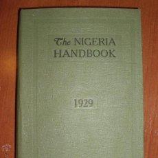 Libros antiguos: THE NIGERIA HANDBOOK. 1929. Lote 52157757