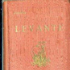 Libros antiguos: GUIAS REGIONALES CALPE : LEVANTE (1929) CON ABUNDANTES MAPAS Y PLANOS EN COLOR. Lote 52285902