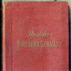 Libros antiguos: GUIA BAEDEKER NORTHERN GERMANY 1913. Lote 52285970