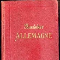 Libros antiguos: GUIA BAEDEKER ALLEMAGNE 1914. Lote 52286475