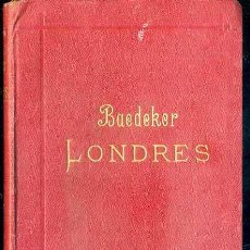 Libros antiguos: GUIA BAEDEKER LONDRES 1907. Lote 52287336