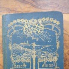 Libros antiguos: SELECT-GUIDE BARCELONA. VERDADERA Y ÚNICA GUÍA PRÁCTICA DE TURISMO. FOLCH Y TORRES. 1911-12. . Lote 52841518