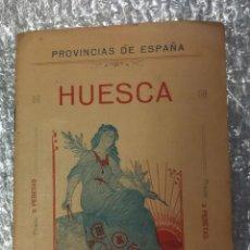 Libros antiguos: MAPA HUESCA CASA EDITORIAL ALBERTO MARTIN. D. BENITO CHIAS. Lote 52903945