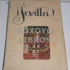 Libros antiguos: PÉREZ OLIVARES, ROGELIO. !SEVILLA! APUNTES SENTIMENTALES PARA UNA GUÍA LITERARIA Y EMOCIONAL DE LA C. Lote 53101761