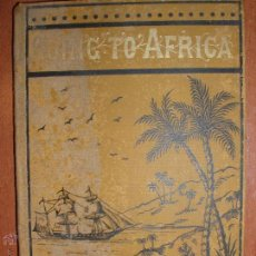 Libros antiguos: GOING TO AFRICA BY REV. HENRY ROE. AÑO 1877. Lote 53147638