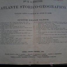 Libros antiguos: ATLANTE STORICO-GEOGRAFICO. DRE K.DI SPRUNER . 23 MAPAS COLOR DOBLE PAGINA . 1889.. Lote 53203254