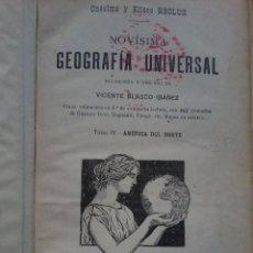 Libros antiguos: NOVISIMA GEOGRAFIA UNIVERSAL .ONESIMO Y ELISEO RECLUS. TOMO IV - AMERICA DEL NORTE Y ANTILLAS.. Lote 53203553