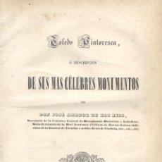 Libros antiguos: JOSÉ AMADOR DE LOS RÍOS. TOLEDO PINTORESCA. MADRID, 1845. S5. Lote 53019658