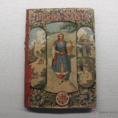 Libros antiguos: ALFREDO OPISSO, NOTAS DE UN VIAJE, TIERRA SANTA, BARCELONA, 1899. Lote 53480185