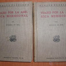 Libros antiguos: VIAJES POR LA AMÉRICA MERIDIONAL POR FÉLIX DE AZARA. 2 TOMOS. ED. POLICLOTA AÑO 1923. Lote 53564590