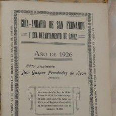 Libros antiguos: GUIA-ANUARIO. SAN FERNANDO Y DEL DEPARTAMENTO DE CADIZ. 1926. EDITOR GASPAR FERNANDEZ DE LEON. Lote 53597584