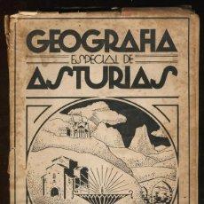Libros antiguos: GEOGRAFIA ESPECIAL DE ASTURIAS. ACISCLO MUÑIZ VIGO. 3ª EDICION. OVIEDO 1935.. Lote 53878900