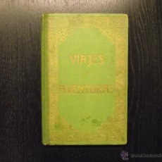 Libros antiguos: VIAJES Y AVENTURAS, PEDRO UMBERT. Lote 54280001