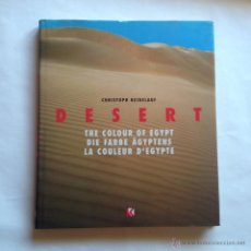 Libros antiguos: DESERT THE COLOUR OF EGYPT - CHRISTOPH HEIDELAUF. Lote 54376258