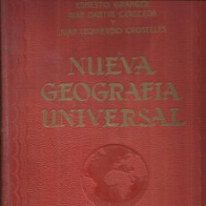 Libros antiguos: NUEVA GEOGRAFÍA UNIVERSAL. ERNESTO GRANGER. JUAN DANTIN CEREDA. ESPASA-CALPE. MADRID. 1928. Lote 54405646