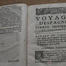 Libros antiguos: VOYAGE D'ESPAGNE, CURIEUX, HISTORIQUE ET POLITIQUE. FAIT EN L'ANNÉE 1655. BRUNEL (ANTOINE DE). Lote 54431931