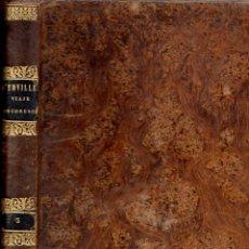 Libros antiguos: DUMONT D'URVILLE : VIAJE PINTORESCO TOMO III (OLIVERES, 1841) NUMEROSOS GRABADOS. Lote 54569223