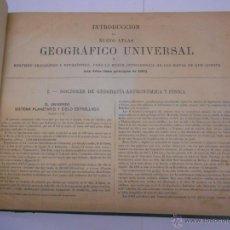 Libros antiguos: NUEVO ATLAS GEOGRAFICO UNIVERSAL POR MANUEL GONZALEZ DE LA ROSA,HACIA 1910.36X28 CMS.41 MAPAS. Lote 54677624
