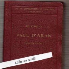 Libros antiguos: GUIA DE LA VALL D'ARAN - JULI SOLER I SANTALÓ MAPA SEGONA EDICIÓ 1933. EXLIBRIS ANTERIOR PROPIETARI. Lote 54811817