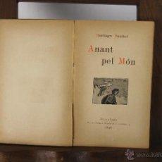 Libros antiguos: 5317 - ANANT PEL MON. SANTIAGO RUSIÑOL. TIP. AVENÇ. 1896.. Lote 45570303