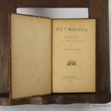 Libros antiguos: 5330-PLA Y MONTANYA. C. BOSCH DE LA TRINXERIA. IMP. LA RENAIXENSA. 1888.. Lote 45572484
