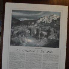 Libros antiguos: CUENCA. LA CIUDAD Y EL RIO. POR E.RAMIREZ ANGEL. FOTO SOL. ARTICULO CON FOTO LA ESFERA 1916. Lote 55012940