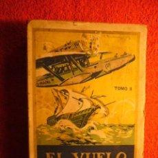 Libros antiguos: M. ESPAÑA - R. TOMAS: - EL VUELO ESPAÑA-AMERICA - (TOMO II) (VALENCIA, 1926). Lote 55174876