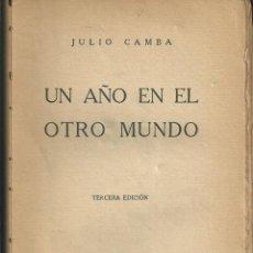 Libros antiguos: UN AÑO EN EL OTRO MUNDO. JULIO CAMBA, TERCERA EDICIÓN ESPASA-CALPE 1927. USA. HUMORISTAS. Lote 55339416
