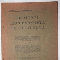 Libros antiguos: BUTLLETÍ EXCURSIONISTA DE CATALUNYA 1929. Lote 55387822