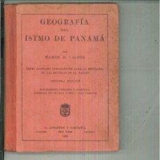 Libros antiguos: GEOGRAFÍA DEL ISTMO DE PANAMÁ. RAMÓN M. VALDÉS. Lote 55530170