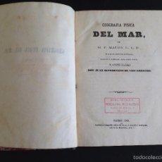 Libros antiguos: GEOGRAFÍA FISICA DEL MAR, M. F. MAURY L.L.D(MARINA ESTADOS UNIDOS)JUAN NEPOMUCENO DE VIZCARRONDO1860. Lote 55601270