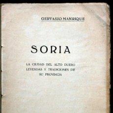 Libros antiguos: 1926 - SORIA. LA CIUDAD DEL ALTO DUERO Y TRADICIONES DE SU PROVINCIA. 1926. Lote 55624239