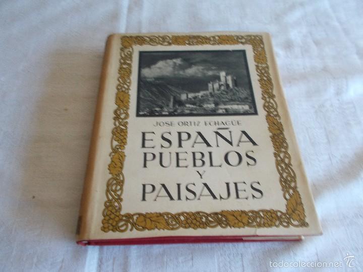 ESPAÑA PUEBLOS Y PAISAJES AÑO 1930 (Libros Antiguos, Raros y Curiosos - Geografía y Viajes)