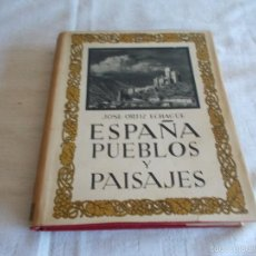 Libros antiguos: ESPAÑA PUEBLOS Y PAISAJES AÑO 1930. Lote 55682525